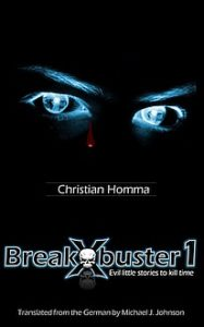 christian homma breakbuster evil little stories to kill time