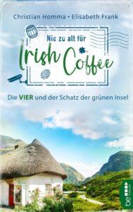 Nie zu alt für Irish Coffee Cover