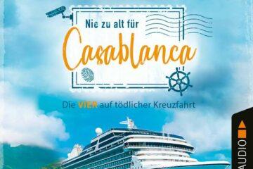"""Audiobook Hörbuch """"Nie zu alt für Casablanca"""""""